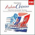 Giordano: Andrea Chénier - Anna di Stasio (vocals); Antonietta Stella (vocals); Dino Mantovani (vocals); Franco Corelli (vocals);...