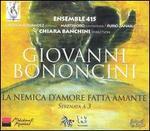 Giovanni Bononcini: La Nemica d'Amore fatta Amante