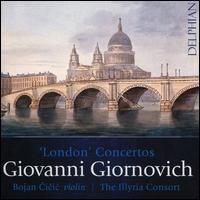 Giovanni Giornovich: 'London' Concertos - Ashley Solomon (flute); Bojan Cicic (violin); Frank de Bruine (oboe); Gavin Edwards (horn); Lars Henriksson (oboe);...
