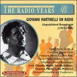 Giovanni Martinelli on Radio: Unpublished Broadcasts (1927-1938)