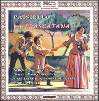 Giovanni Paisiello: La Frascatana - Alexandre Diakoff (bass baritone); Carmela Calvano Forte (mezzo-soprano); Franco Trinca (cembalo); Katia Velletaz (soprano);...