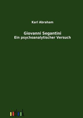 Giovanni Segantini - Abraham, Karl
