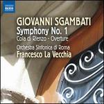 Giovanni Sgambati: Symphony No. 1; Cola di Rienzo Overture