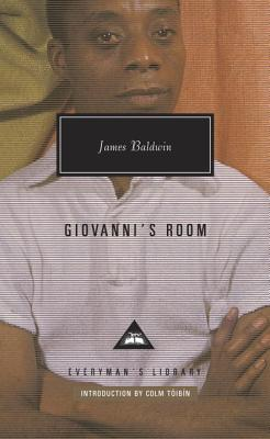 Giovanni's Room - Baldwin, James, PhD, and Toibin, Colm (Introduction by)