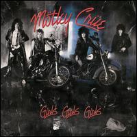 Girls, Girls, Girls - Mötley Crüe