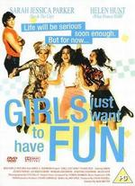 Girls Just Wanna Have Fun - Alan Metter