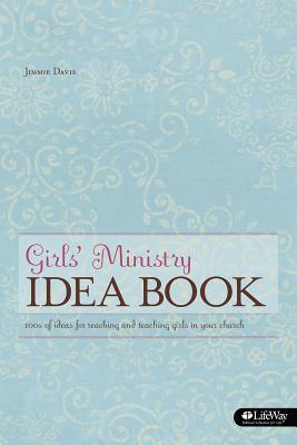 Girls Ministry Idea Book - Davis, Jimmie