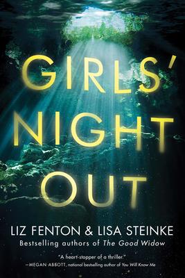 Girls' Night Out - Fenton, Liz, and Steinke, Lisa