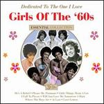 Girls of the '60s: Dedicated to the One I Love