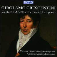 Girolamo Crescentini: Solo Voice Arias - Gianni Fabbrini (piano); Marina Comparato (mezzo-soprano)