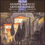 Giuseppe Martucci, Giovanni Sgambati: Opere per violino e pianoforte
