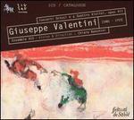Giuseppe Valentini: Concerti Grossi e a Quattro Violini, Op. 7 [includes Zig Zag Territoires Catalog 2005]