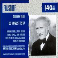 Giuseppe Verdi: Falstaff - Alfredo Tedeschi (vocals); Angelica Cravcenko (vocals); Augusta Oltrabella (vocals); Dino Borgioili (vocals); Franca Somigli (vocals); Giuseppe Nessi (tenor); Mariano Stabile (vocals); Mita Vasari (vocals); Piero Biasini (vocals)