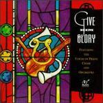 Give Him Glory