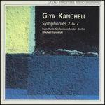 Giya Kancheli: Symphonies Nos. 2 & 7