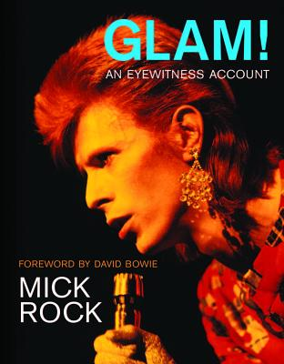 Glam!: An Eyewitness Account - Rock, Mick