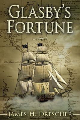 Glasby's Fortune - Drescher, Mr James H