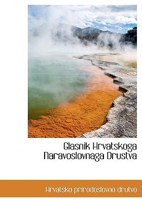 Glasnik Hrvatskoga Naravoslovnaga Drustva - Hrvatsko Prirodoslovno Drutvo, Prirodoslovno Drutvo (Creator)