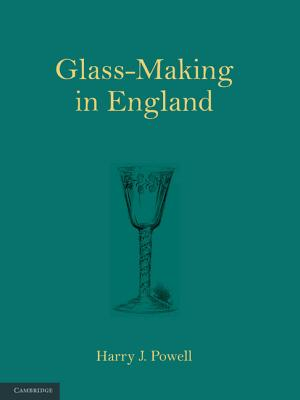 Glass-Making in England - Powell, Harry J