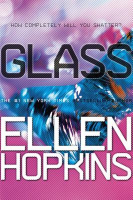 Glass - Hopkins, Ellen