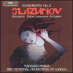Glaxzunov: Symphony No. 2; Mazurka; From Darkness to Light