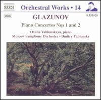 Glazunov: Piano Concertos Nos. 1 & 2 - Oxana Yablonskaya (piano); Moscow State Symphony Orchestra; Dmitry Yablonsky (conductor)