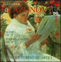 Glazunov: String Quartets, Vol. 3 - Michael Stirling (cello); Utrecht String Quartet
