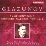 Glazunov: Symphony No. 3; Concert Waltzes Nos. 1 & 2