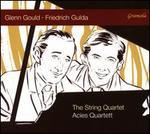 Glenn Gould, Friedrich Gulda: The String Quartet