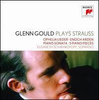 Glenn Gould Plays Strauss - Claude Rains (speech/speaker/speaking part); Elisabeth Schwarzkopf (soprano); Glenn Gould (piano)