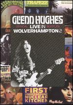 Glenn Hughes: Live in Wolverhampton 2