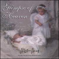 Glimpse of Heaven - Sistersong