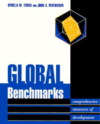 Global Benchmarks: Comprehensive Measures of Development - Yeung, Ophelia M