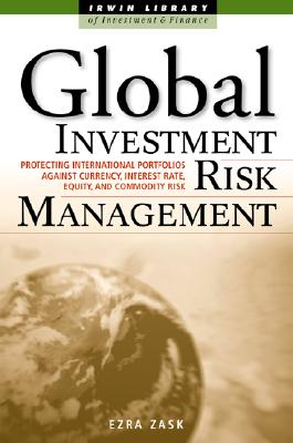 Global Investment Risk Management - Zask, Ezra, and Zask Ezra