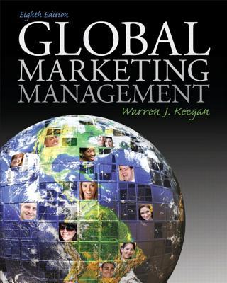 Global Marketing Management - Keegan, Warren J