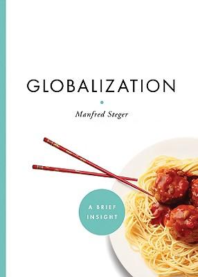 Globalization - Steger, Manfred B