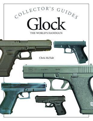 Glock: The World's Handgun - McNab, Chris