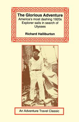 Glorious Adventure - Halliburton, Richard