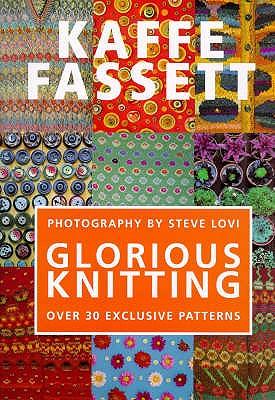 Glorious Knitting - Fassett, Kaffe
