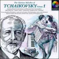 Glorious Melodies of Tchaikovsky, Vol. 1 - Carole Farley (soprano); I Solisti di Zagreb; John Lill (piano); Rodney Friend (violin); Solomon Trio; Timothy Hugh (cello); Yonty Solomon (piano)