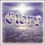 Glory: Famous Bach Arias