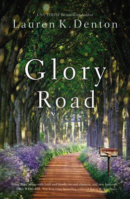 Glory Road - Denton, Lauren K