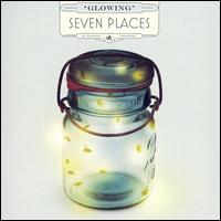 Glowing - Seven Places