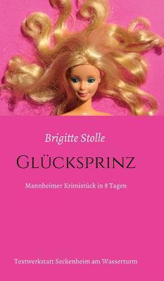 Glucksprinz - Stolle, Brigitte