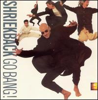 Go Bang! - Shriekback