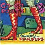Go-Go Boots [LP/CD] [Bonus Track]