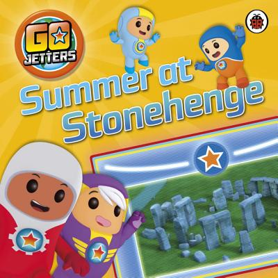 Go Jetters: Summer at Stonehenge -