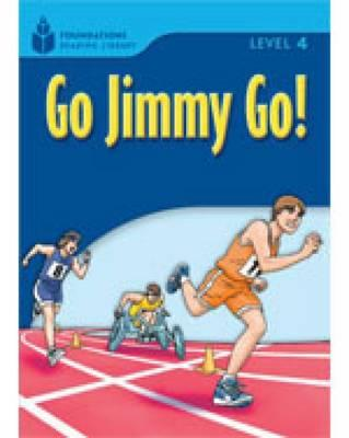 Go Jimmy Go!: Foundations Reading Library 4 - Jamall, Maurice Waring