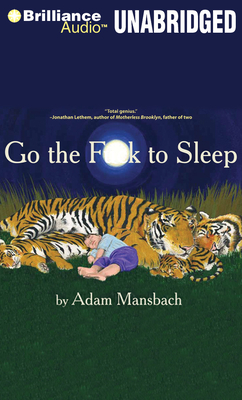 Go the Fuck to Sleep - Mansbach, Adam, and Jackson, Samuel L (Performed by)