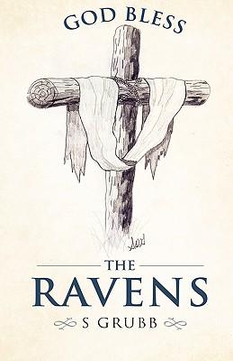 God Bless the Ravens - Grubb, S